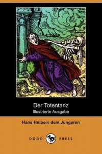 Der Totentanz (Illustrierte Ausgabe) (Dodo Press) (German Edition)