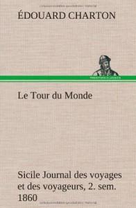 Le Tour Du Monde; Sicile Journal Des Voyages Et Des Voyageurs; 2. Sem. 1860 (French Edition)
