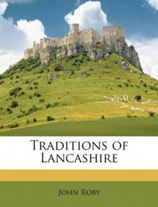Traditions of Lancashire Volume 2