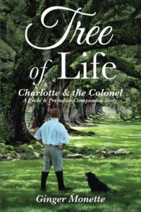 Tree of Life ~ Charlotte & the Colonel: A Pride & Prejudice Companion Story
