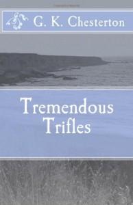 Tremendous Trifles