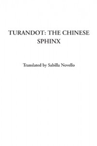 Turandot: The Chinese Sphinx