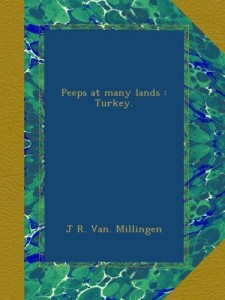 Peeps at many lands : Turkey.