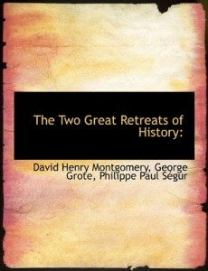 The Two Great Retreats of History