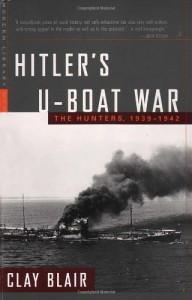 Hitler's U-Boat War: The Hunters, 1939-1942 (Modern Library War)