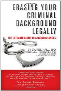 Erasing Your Criminal Background Legally: The Ultimate Guide To Second Chances