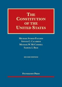 The Constitution of the United States (University Casebook Series)