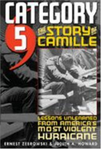 Category 5: The Story of Camille, Lessons Unlearned from America's Most Violent Hurricane