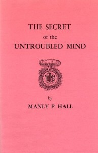 Secret of the Untroubled Mind