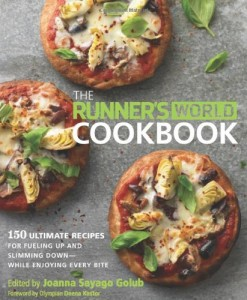 The Runner's World Cookbook: 150 Ultimate Recipes for Fueling Up and Slimming Down–While Enjoying Every Bite
