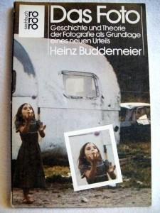 Das Foto: Geschichte und Theorie der Fotografie als Grundlage eines neuen Urteils (Rororo Sachbuch) (German Edition)