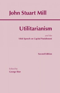 The Utilitarianism (Hackett Classics)