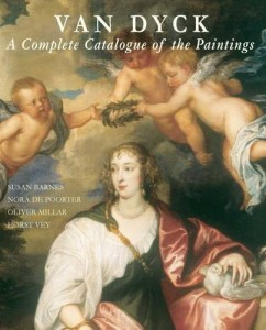 Van Dyck: A Complete Catalogue of Paintings