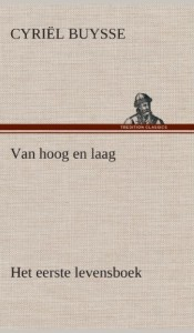 Van Hoog En Laag Het Eerste Levensboek (Dutch Edition)