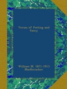 Verses of feeling and fancy