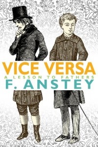 Vice Versa: A Lesson to Fathers