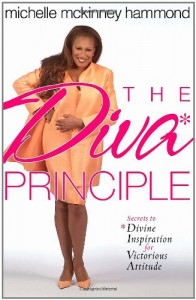 The DIVA Principle®: Secrets to Divine Inspiration for Victorious Attitude