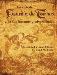 La vida de Lazarillo de Tormes y de sus fortunas y adversidades, Annotated Critical Edition