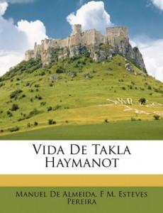 Vida De Takla Haymanot (Portuguese Edition)