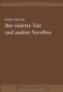 Der violette Tod und andere Novellen (German Edition)