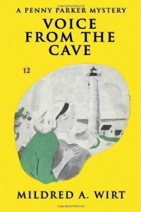 Voice from the Cave  (Penny Parker #12): The Penny Parker Mysteries