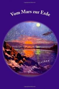Vom Mars zur Erde (German Edition)