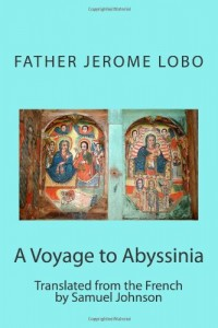 A Voyage to Abyssinia: Translated from the French by Samuel Johnson