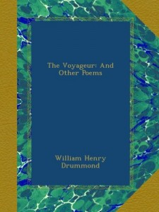 The Voyageur: And Other Poems