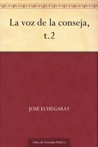 La voz de la conseja, t.2 (Spanish Edition)