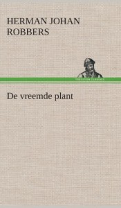 de Vreemde Plant (Dutch Edition)