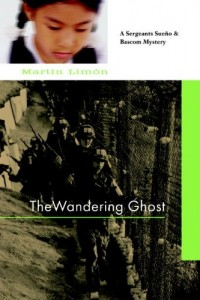 The Wandering Ghost (A Sergeants Sueño and Bascom Novel)