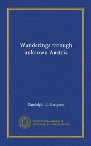 Wanderings through unknown Austria