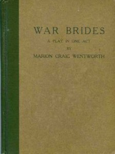 War Brides: a Play in One Act.