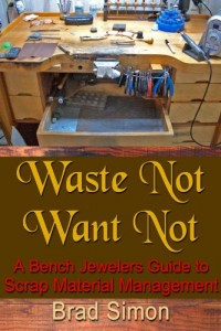 Waste Not Want Not: A Bench Jewelers Guide to Scrap Material Management