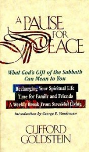 A Pause for Peace: What God's Gift of the Sabbath Can Mean to You