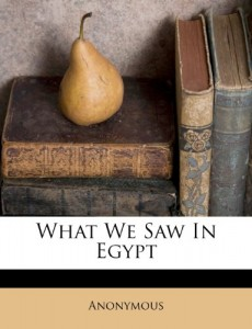 What We Saw In Egypt