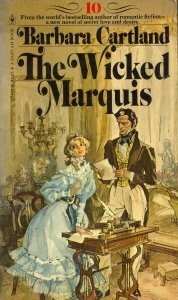The Wicked Marquis (The Bantam Barbara Cartland Library #10)