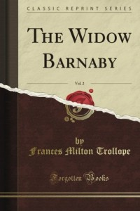 The Widow Barnaby, Vol. 2 of 3 (Classic Reprint)