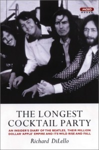 The Longest Cocktail Party: An Insider's Diary of The Beatles, Their Million-Dollar 'Apple' Empire and Its Wild Rise and Fall