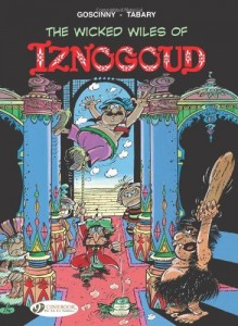 The Wicked Wiles of Iznogoud: Iznogoud  Vol. 1