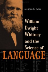 William Dwight Whitney and the Science of Language (The Johns Hopkins University Studies in Historical and Political Science)