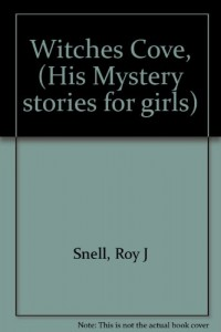 Witches Cove, (Mystery stories for girls)