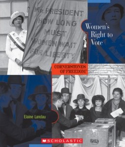 Women's Right to Vote (Cornerstones of Freedom: Second)