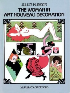 The Woman in Art Nouveau Decoration: 141 Full-Color Designs (Dover Pictorial Archives)