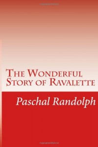 The Wonderful Story of Ravalette