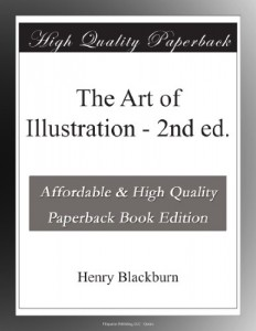 The Art of Illustration – 2nd ed.