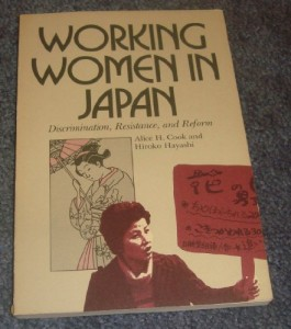 Working Women in Japan: Discrimination, Resistance, and Reform (Cornell International Industrial and Labor Relations Reports)