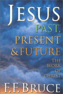 Jesus Past, Present & Future: The Work of Christ