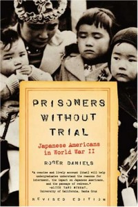 Prisoners Without Trial: Japanese Americans in World War II (Hill and Wang Critical Issues)