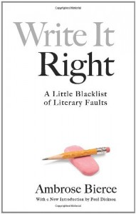 Write It Right: A Little Blacklist of Literary Faults